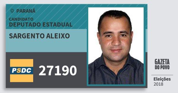 Santinho Sargento Aleixo 27190 (DC) Deputado Estadual | Paraná | Eleições 2018