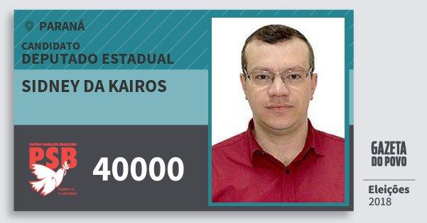 Santinho Sidney da Kairos 40000 (PSB) Deputado Estadual | Paraná | Eleições 2018