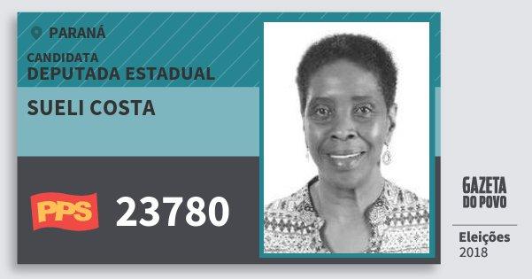 Santinho Sueli Costa 23780 (PPS) Deputada Estadual | Paraná | Eleições 2018