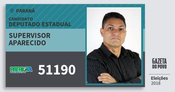 Santinho Supervisor Aparecido 51190 (PATRI) Deputado Estadual | Paraná | Eleições 2018