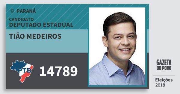 Santinho Tião Medeiros 14789 (PTB) Deputado Estadual | Paraná | Eleições 2018