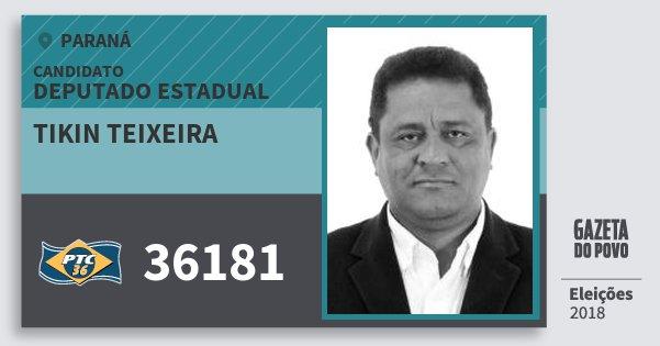 Santinho Tikin Teixeira 36181 (PTC) Deputado Estadual | Paraná | Eleições 2018