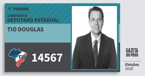 Santinho Tio Douglas 14567 (PTB) Deputado Estadual | Paraná | Eleições 2018