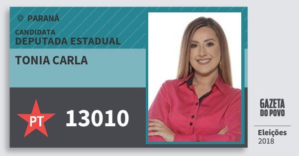 Santinho Tonia Carla 13010 (PT) Deputada Estadual | Paraná | Eleições 2018