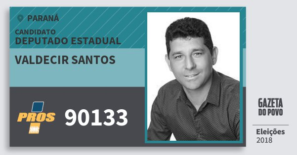 Santinho Valdecir Santos 90133 (PROS) Deputado Estadual | Paraná | Eleições 2018