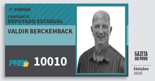 Santinho Valdir Berckemback 10010 (PRB) Deputado Estadual | Paraná | Eleições 2018