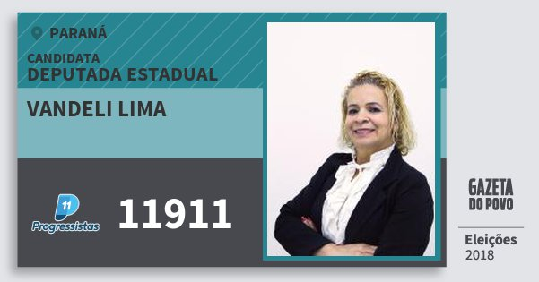 Santinho Vandeli Lima 11911 (PP) Deputada Estadual | Paraná | Eleições 2018