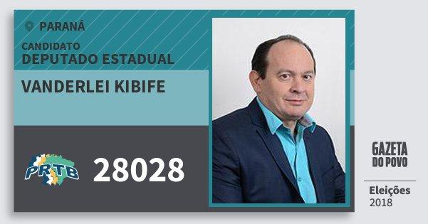 Santinho Vanderlei Kibife 28028 (PRTB) Deputado Estadual | Paraná | Eleições 2018