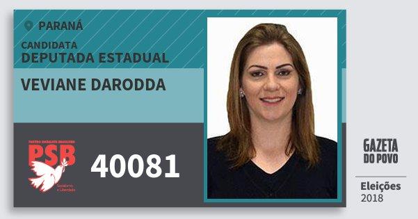 Santinho Veviane Darodda 40081 (PSB) Deputada Estadual | Paraná | Eleições 2018