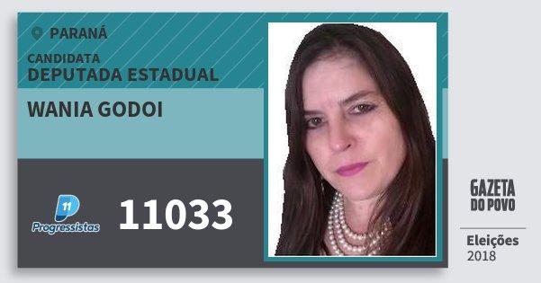 Santinho Wania Godoi 11033 (PP) Deputada Estadual | Paraná | Eleições 2018