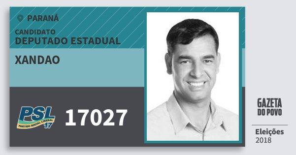 Santinho Xandao 17027 (PSL) Deputado Estadual | Paraná | Eleições 2018