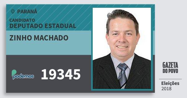 Santinho Zinho Machado 19345 (PODE) Deputado Estadual | Paraná | Eleições 2018