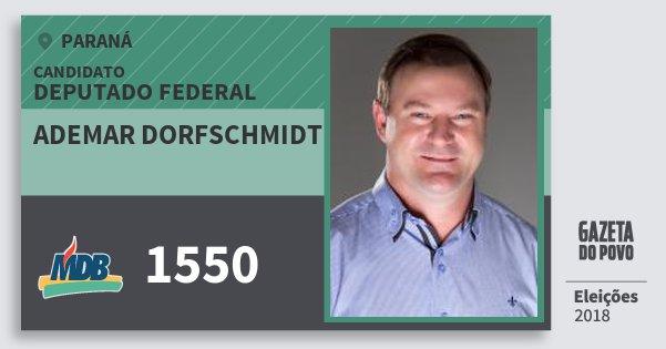 Santinho Ademar Dorfschmidt 1550 (MDB) Deputado Federal | Paraná | Eleições 2018