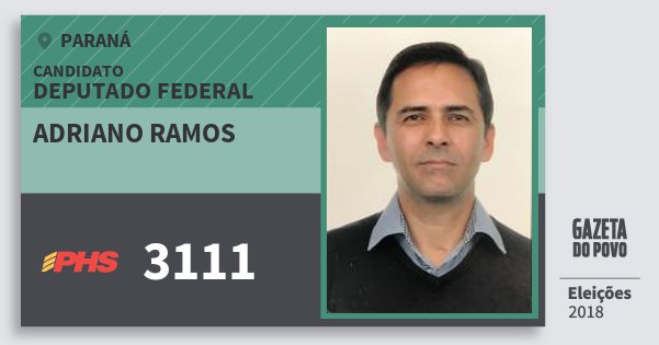 Santinho Adriano Ramos 3111 (PHS) Deputado Federal | Paraná | Eleições 2018