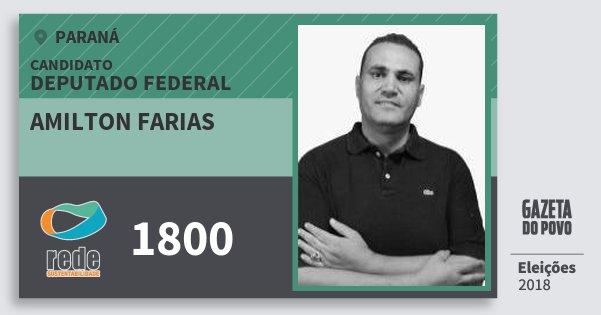 Santinho Amilton Farias 1800 (REDE) Deputado Federal | Paraná | Eleições 2018