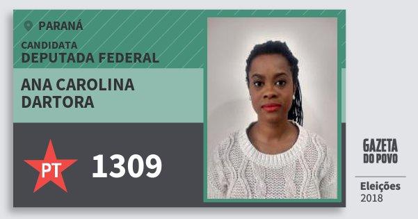 Santinho Ana Carolina Dartora 1309 (PT) Deputada Federal | Paraná | Eleições 2018