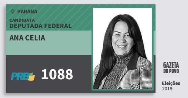 Santinho Ana Celia 1088 (PRB) Deputada Federal | Paraná | Eleições 2018