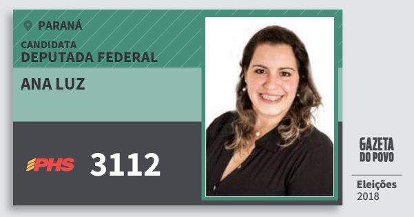 Santinho Ana Luz 3112 (PHS) Deputada Federal | Paraná | Eleições 2018