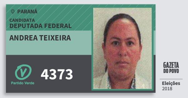 Santinho Andrea Teixeira 4373 (PV) Deputada Federal | Paraná | Eleições 2018