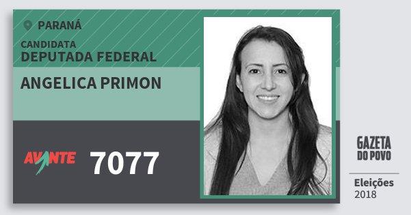 Santinho Angelica Primon 7077 (AVANTE) Deputada Federal | Paraná | Eleições 2018