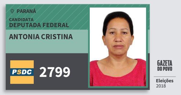 Santinho Antonia Cristina 2799 (DC) Deputada Federal | Paraná | Eleições 2018