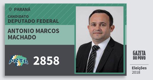 Santinho Antonio Marcos Machado 2858 (PRTB) Deputado Federal | Paraná | Eleições 2018
