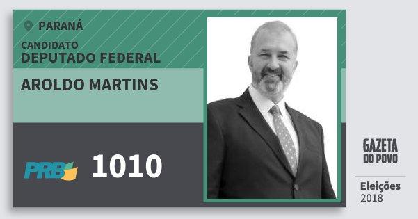 Santinho Aroldo Martins 1010 (PRB) Deputado Federal | Paraná | Eleições 2018