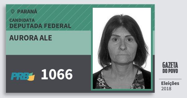 Santinho Aurora Ale 1066 (PRB) Deputada Federal | Paraná | Eleições 2018