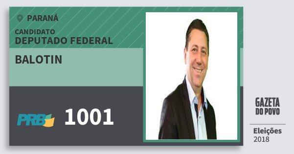 Santinho Balotin 1001 (PRB) Deputado Federal | Paraná | Eleições 2018