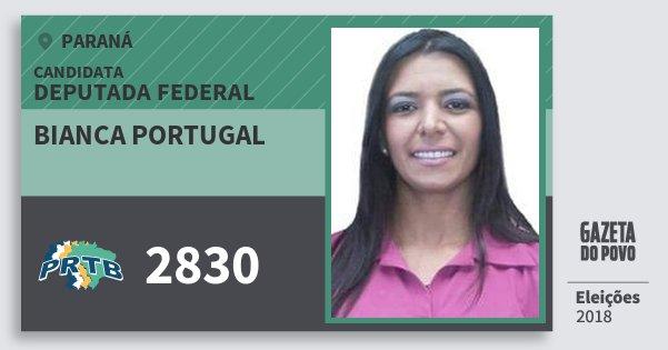 Santinho Bianca Portugal 2830 (PRTB) Deputada Federal | Paraná | Eleições 2018