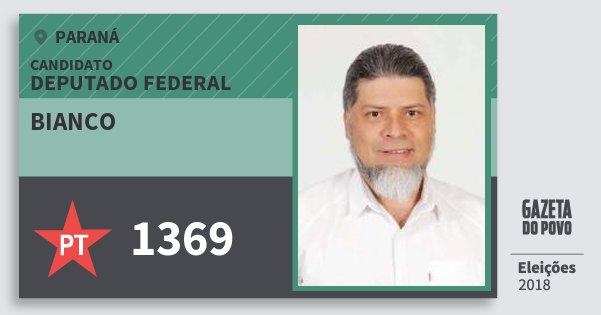 Santinho Bianco 1369 (PT) Deputado Federal | Paraná | Eleições 2018