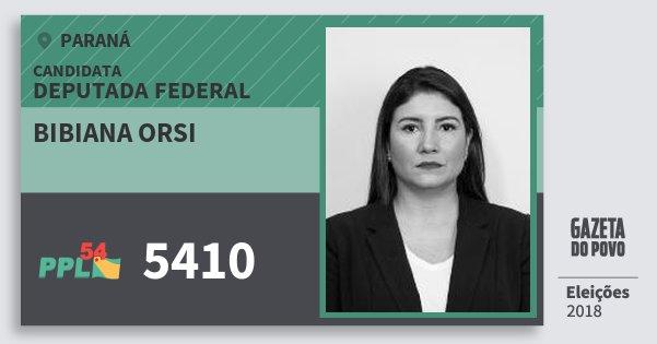 Santinho Bibiana Orsi 5410 (PPL) Deputada Federal | Paraná | Eleições 2018