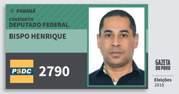 Santinho Bispo Henrique 2790 (DC) Deputado Federal | Paraná | Eleições 2018