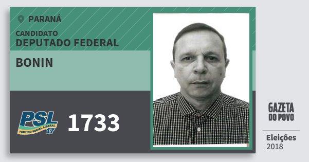 Santinho Bonin 1733 (PSL) Deputado Federal | Paraná | Eleições 2018