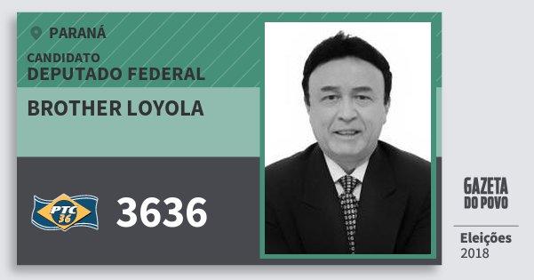 Santinho Brother Loyola 3636 (PTC) Deputado Federal | Paraná | Eleições 2018