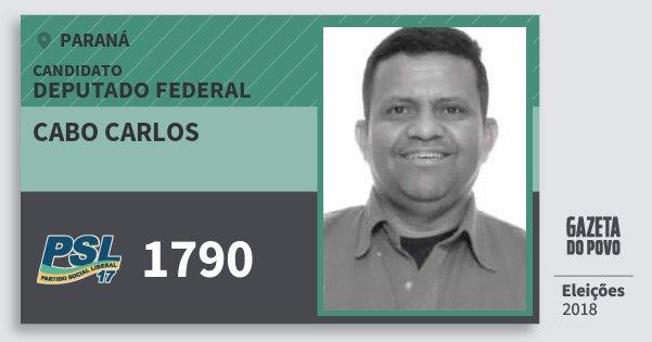 Santinho Cabo Carlos 1790 (PSL) Deputado Federal | Paraná | Eleições 2018