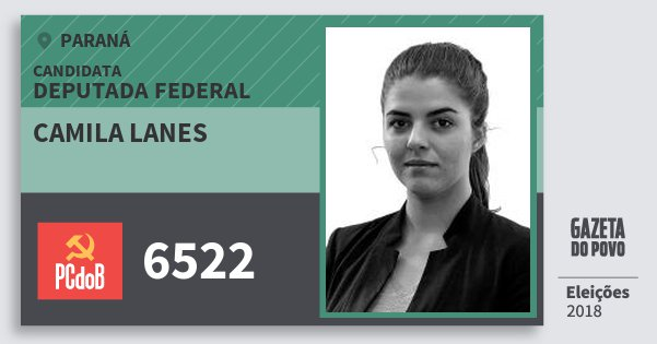 Santinho Camila Lanes 6522 (PC do B) Deputada Federal | Paraná | Eleições 2018