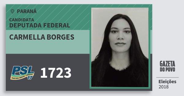 Santinho Carmella Borges 1723 (PSL) Deputada Federal | Paraná | Eleições 2018