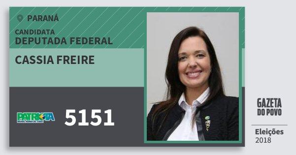 Santinho Cassia Freire 5151 (PATRI) Deputada Federal | Paraná | Eleições 2018