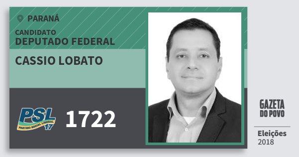 Santinho Cassio Lobato 1722 (PSL) Deputado Federal | Paraná | Eleições 2018