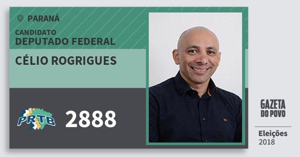 Santinho Célio Rogrigues 2888 (PRTB) Deputado Federal | Paraná | Eleições 2018