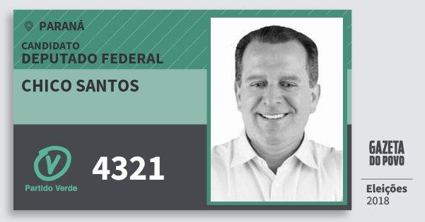 Santinho Chico Santos 4321 (PV) Deputado Federal | Paraná | Eleições 2018