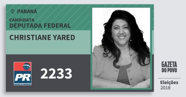 Santinho Christiane Yared 2233 (PR) Deputada Federal | Paraná | Eleições 2018