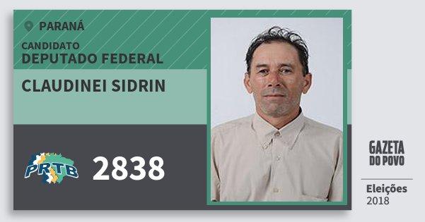 Santinho Claudinei Sidrin 2838 (PRTB) Deputado Federal | Paraná | Eleições 2018