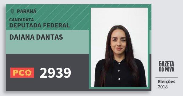 Santinho Daiana Dantas 2939 (PCO) Deputada Federal | Paraná | Eleições 2018