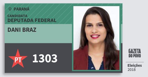 Santinho Dani Braz 1303 (PT) Deputada Federal | Paraná | Eleições 2018