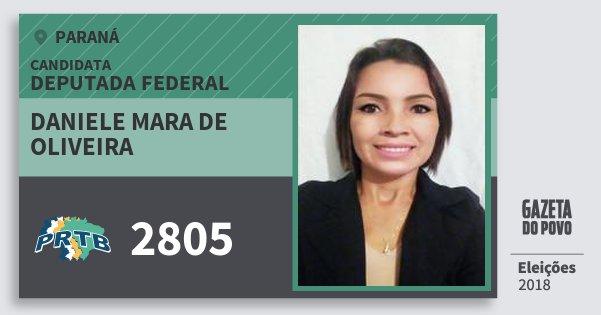 Santinho Daniele Mara de Oliveira 2805 (PRTB) Deputada Federal | Paraná | Eleições 2018