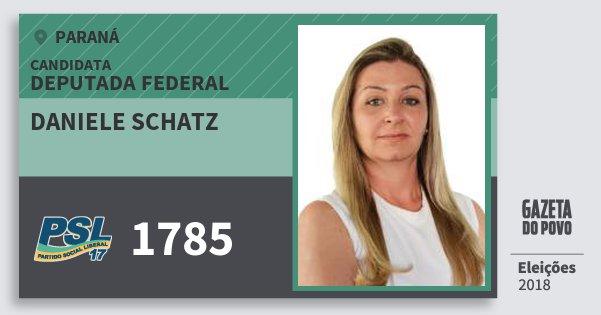 Santinho Daniele Schatz 1785 (PSL) Deputada Federal | Paraná | Eleições 2018