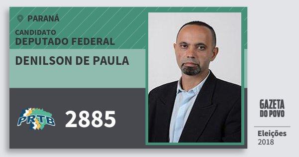 Santinho Denilson de Paula 2885 (PRTB) Deputado Federal | Paraná | Eleições 2018
