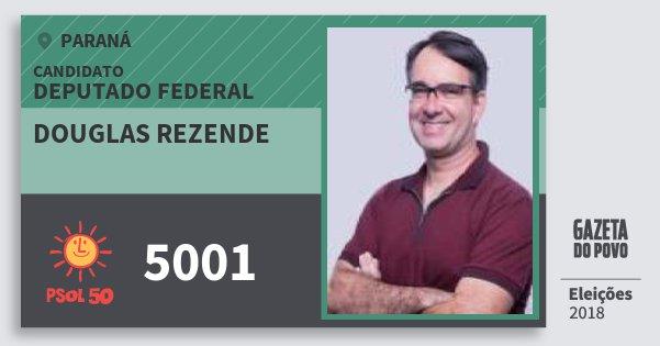 Santinho Douglas Rezende 5001 (PSOL) Deputado Federal | Paraná | Eleições 2018
